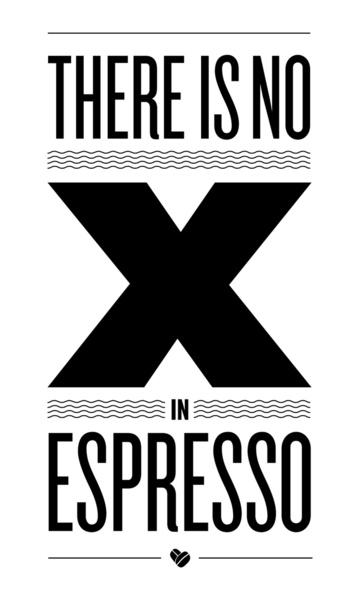 No X in Espresso